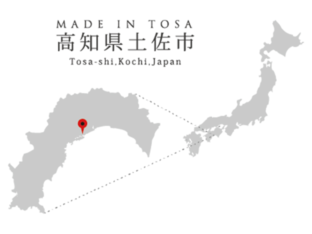 Made in Tosa 高知県土佐市 Tosa-shi, Kochi, Japan